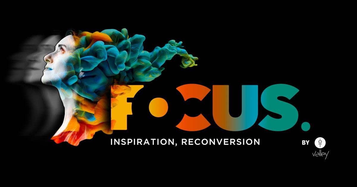 FOCUS Inspiration Reconversion